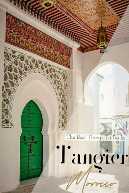 Best Things to do in Tangier Morocco | Tangier Morocco Travel Guide #tangier #morocco #traveltips
