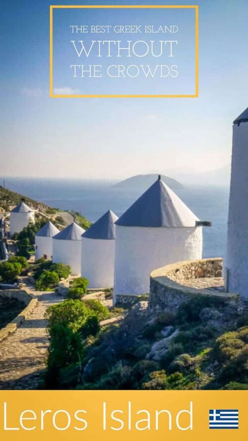 Want to know the best Greek Island without the crowds. Discover Leros Island Greece.