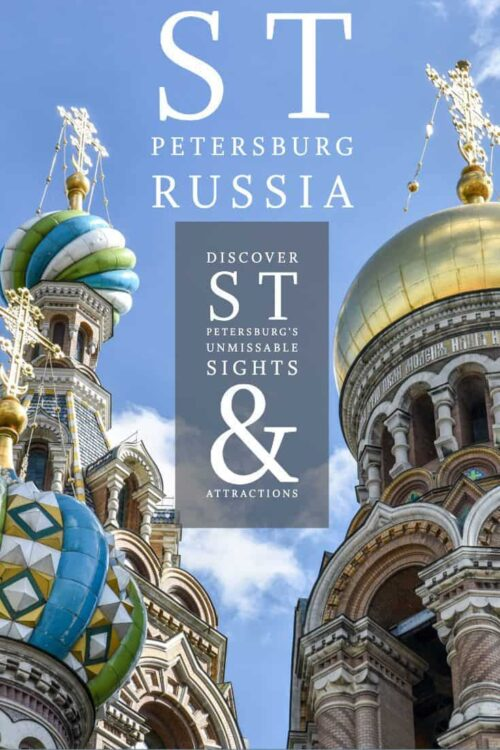 Discover the best things to do in St Petersburg Russia.