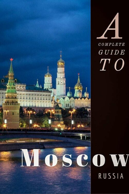 Looking for the best things to do in Moscow? Here is a complete guide to Moscow including things to do for free and best Moscow travel tips. #moscow #russia