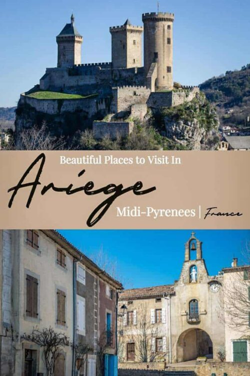 Most beautiful places to visit in Ariege, Midi-Pyrenees France | Beautiful Villages in France | Foix | #france #pyrenees #traveltips