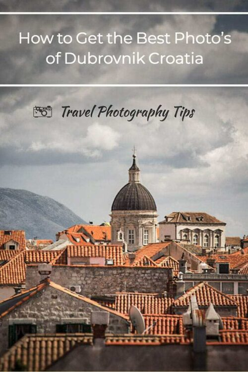 Planning a trip to Dubrovnik Croatia?Get the best photos of Dubrovnik with these handy travel photography tips. #dubrovnik #croatia #travelphotography
