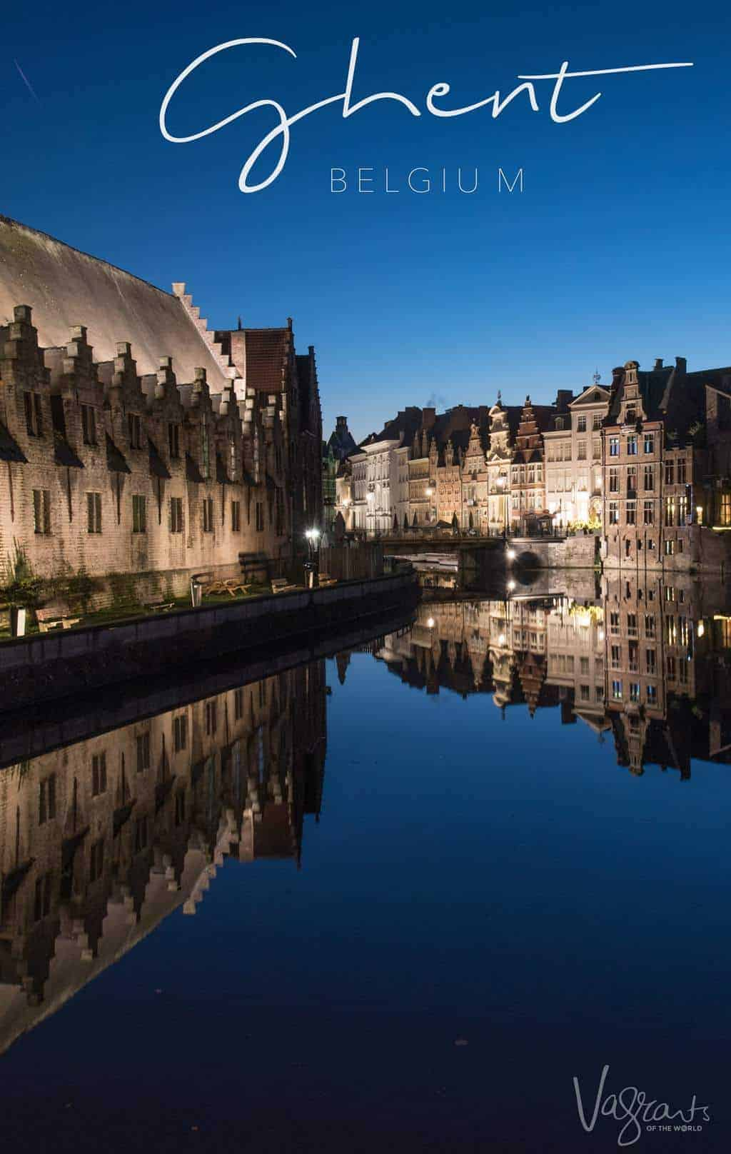 One of the best things to do in Ghent is the Ghent Illuminated City Walk