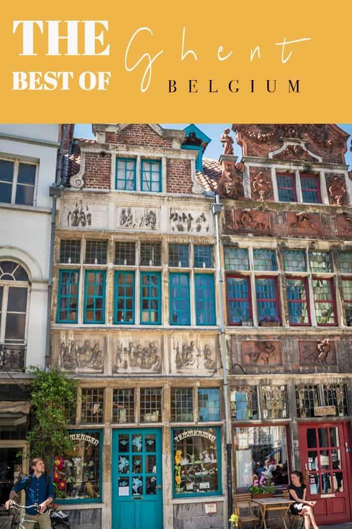 Discover the top 10 best things to do in Ghent Belgium. Belgiums best kept secret. #ghent #belgium #traveltips