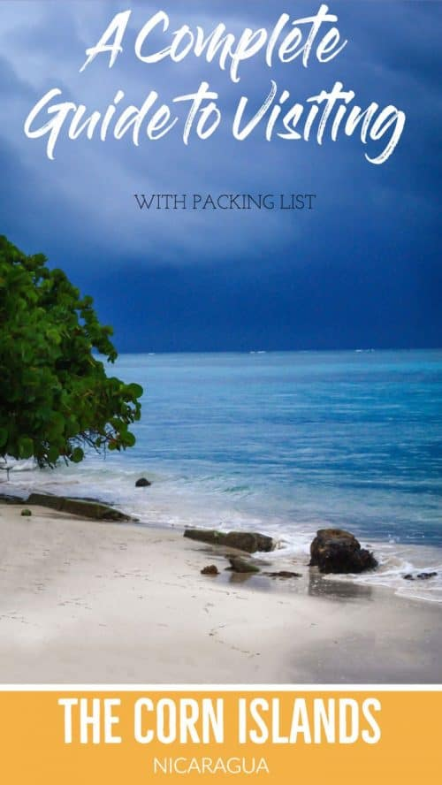 A complete guide to the Corn Islands in Nicaragua including how to get there, where to stay and what to pack. |Big Corn Island | Little Corn Island. #nicaragua #Caribbean #cornisland #littlecornisland