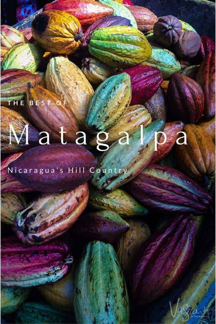 Matagalpa Nicaragua is stunning landscapes, world class chocolate and coffee. Don't mind a fine cigar? Then you're going to love Matagalpa.
