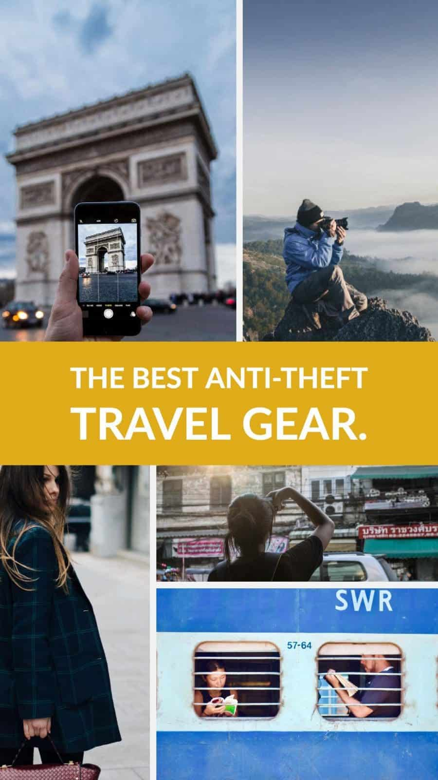 A complete guide to the best anti-theft travel gear and devices on the market as well as some tips for avoiding becoming a victim of theft while you travel.