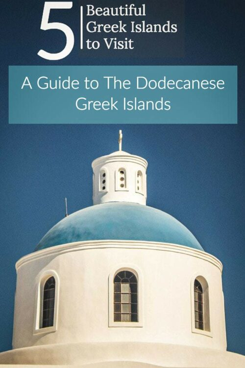 Don't know which Greek island to visit? Here is a complete guide to 5 of the best Dodecanese Greek Islands. Ready for some Greek Island Hopping? |Greece Travel | Greek Islands #greece #greekislands #traveltips