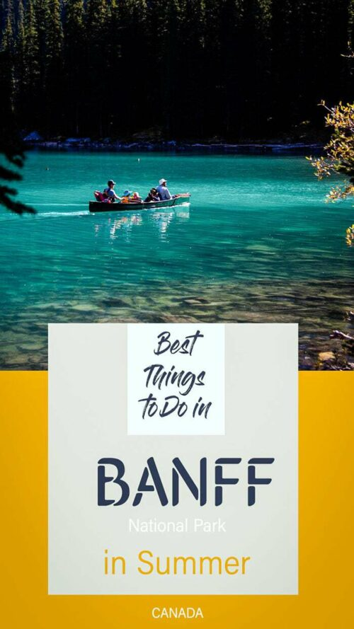 There are so many things to do in Banff in summer, it's no wonder it's one of Canada's best travel destinations. #banff #canada #Traveltips