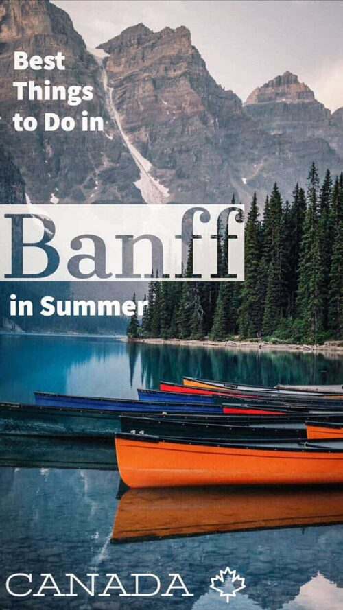 Here's a look at some of the best things to do in Banff in summer. #banff #canada #traveltips