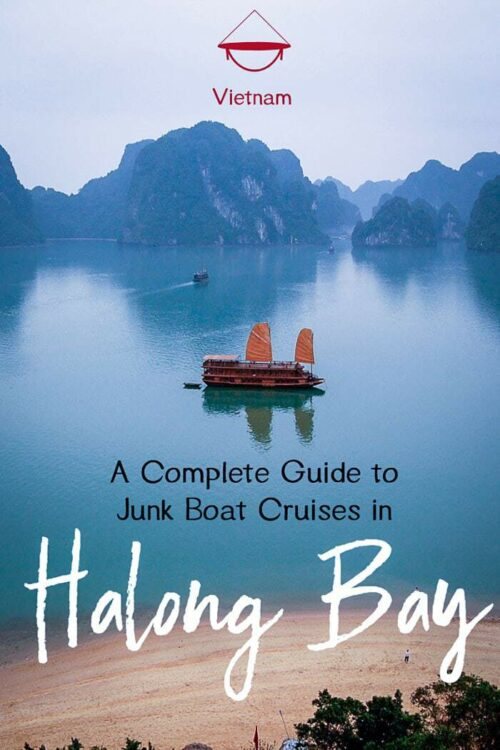 A Guide to Visiting Halong Bay and Cruising on the Iconic Halong Bay Junk Boats #vietnam #halongbay #cruises