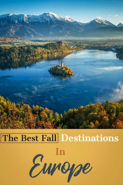Best Fall Travel Destinations in Europe | Beautiful Autumn Destinations in Europe #europe #fall #autumn #travel