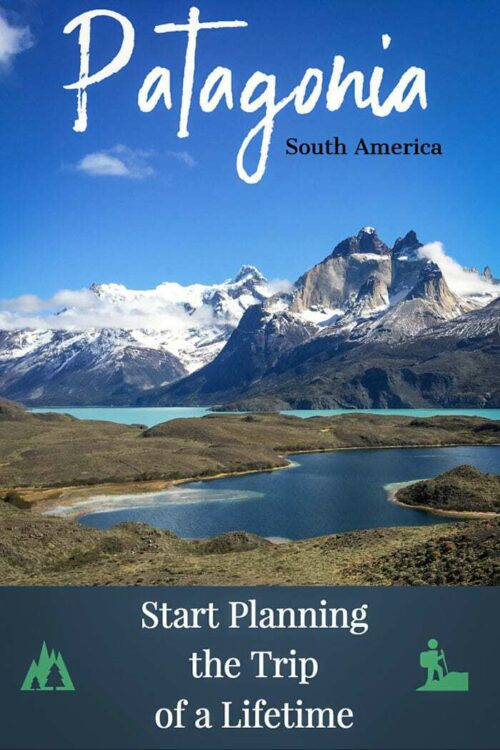 Get Inspired to visit Patagonia |Things to do in Patagonia | Planning a Trip to Patagonia #patagonia #BestMountainTrek #trekking #southamerica