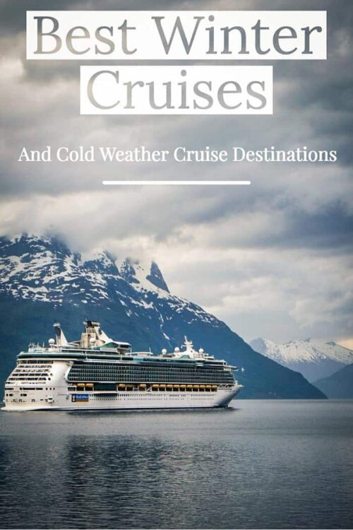 Thinking about taking a cruise? Is going on winter cruises worth it? It's time to forget those sun-drenched destinations. Expand your cruise horizons and consider some of the best winter cruises and cold weather cruise destinations as an alternative.