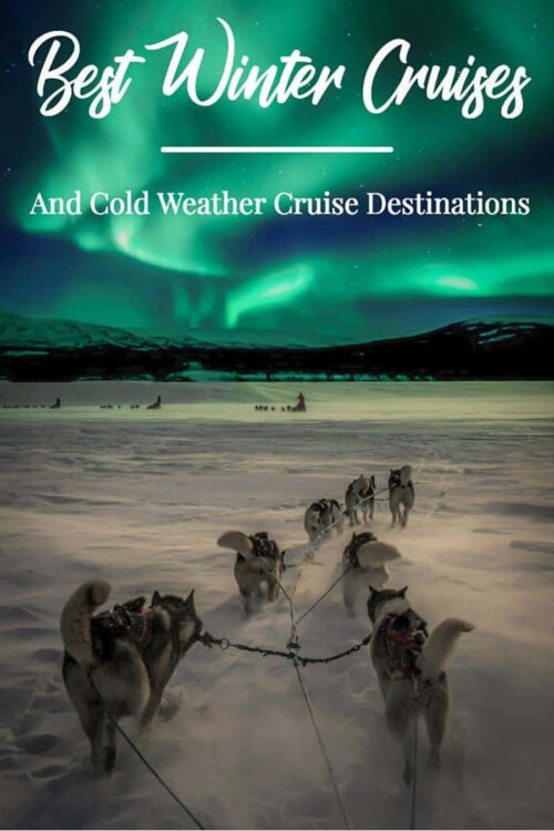 Looking for the best winter cruise destinations? Here are some of the best winter cruises and cold weather cruise destinations. Rug up and get ready to set sail. #cruise #winter