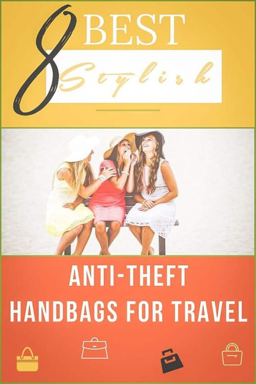 The best anti theft travel purses that are both safe and stylish