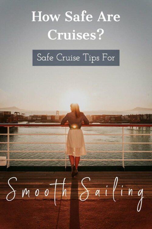 22 + Cruise Safety Tips | How to stay safe on a cruise.