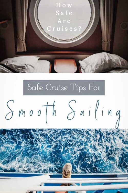 Safe Cruise Tips | How to stay safe on a cruise without ruining your good time.