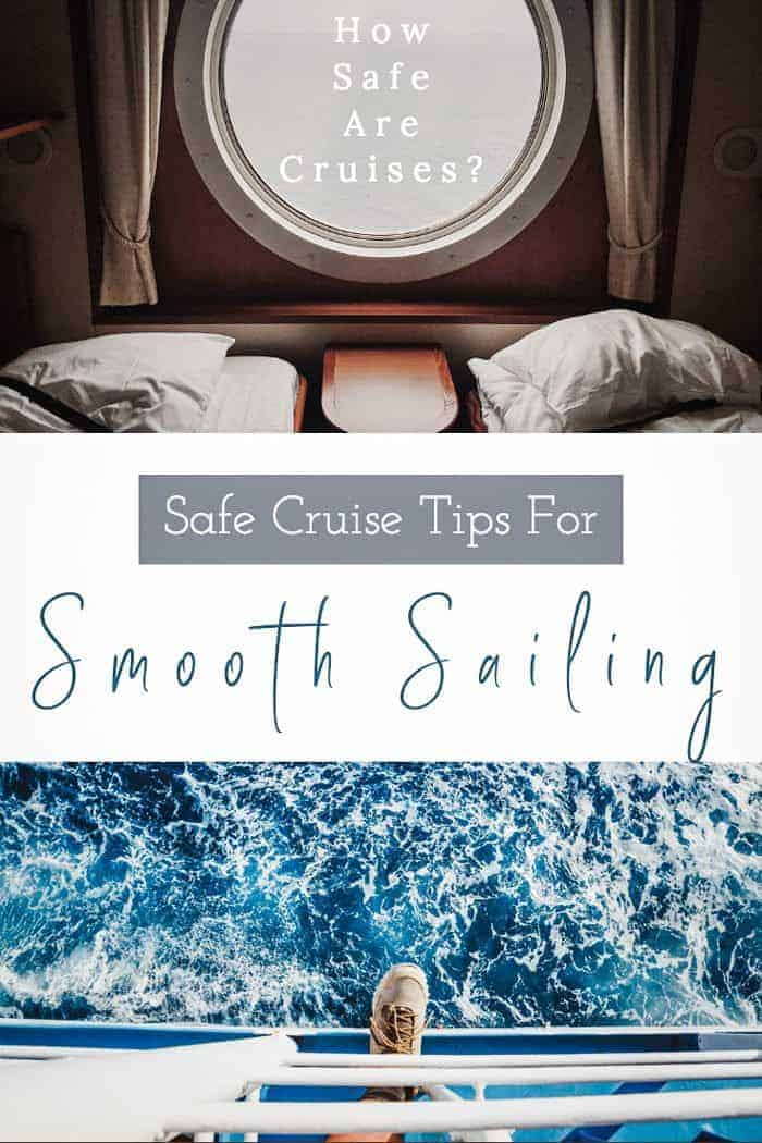 Safe Cruise Tips   How to stay safe on a cruise without ruining your good time.