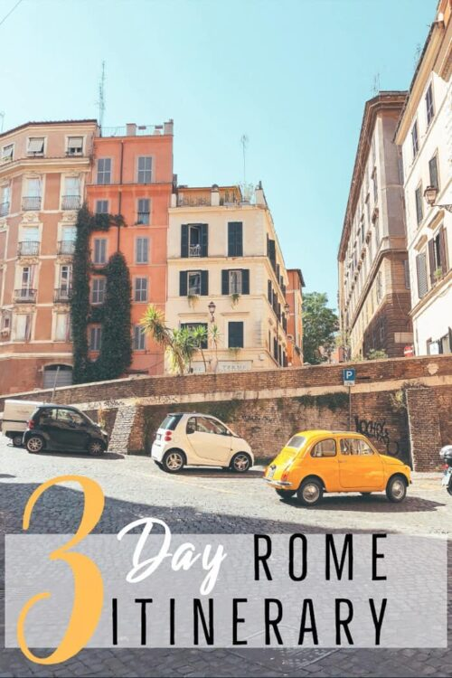 Best Things to do in Rome in 3 Days - Rome Travel Guide