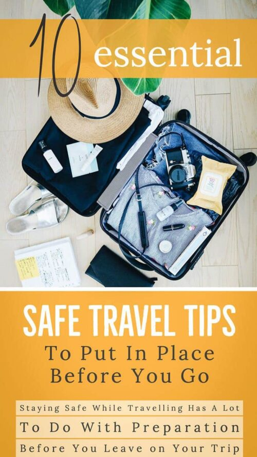 10 safe travel tips to put in place before you go. #traveltips #safetravel #travel