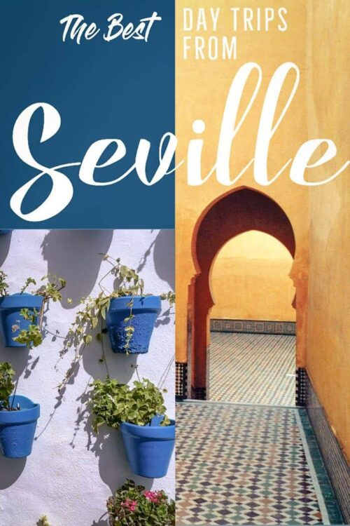 The best day trips from Seville Spain with transport and tour advice.