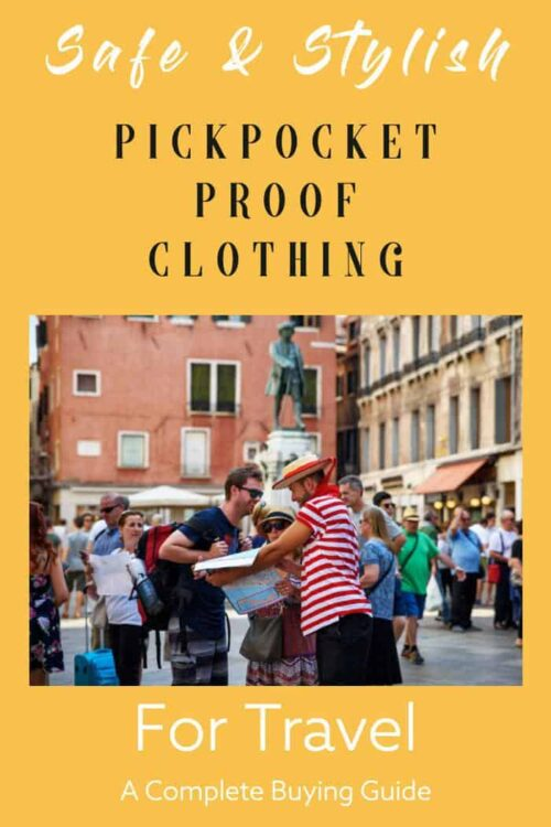The best pickpocket proof clothing for travel that is both safe and stylish. A Complete Buying Guide