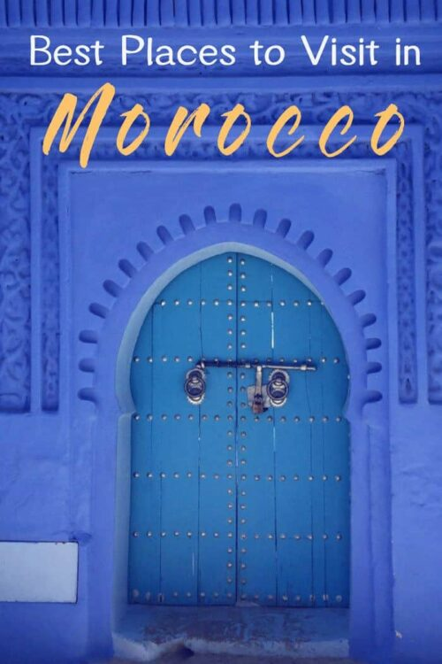 Discover the best places to visit in Morocco with loads of Morocco travel tips to help plan your perfect Morocco itinerary.