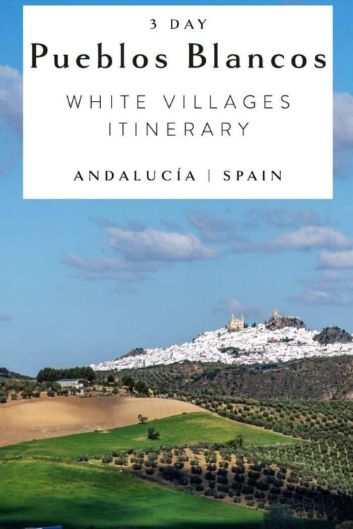 Southern Spain itinerary 3 day self drive white villages Pueblos Blancos
