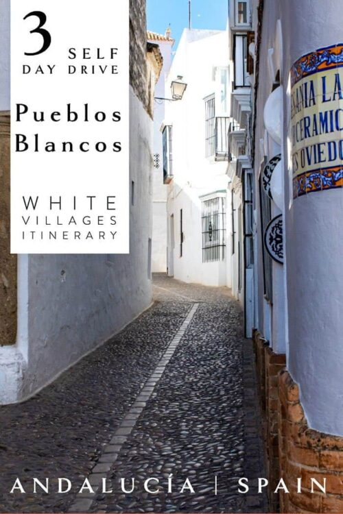3 Day White Village Spain Pueblos Blancos Itinerary