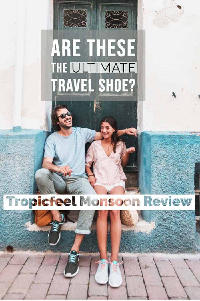 Looking for the best lightweight travel shoe for all occasions? We have road tested Tropicfeel's Monsoon travel shoe, and they're pretty darn good. The may well be the best travel shoe. #travelshoe #travelfashion #travelgear