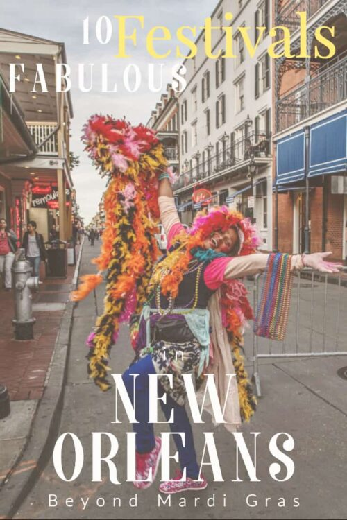Looking for the best festivals in New Orleans beyond Mardi Gras? There is a fabulous festival on in New Orleans nearly every weekend of the year, so get ready to party in the Big Easy.  #neworleans #festival #travel