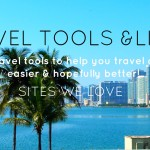 Resources To Make Travel Easier & Cheaper